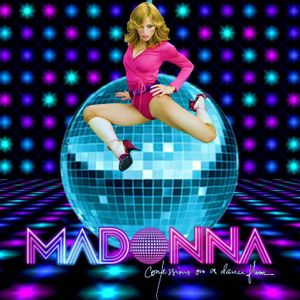 MADONNA - CONFESSIONS (On A Dance Floor