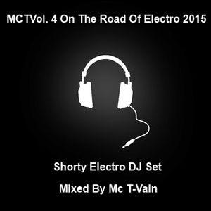 MCTVol. 4 On The Road Of Electro 2015 (EDM Shorty Electro DJ Set)