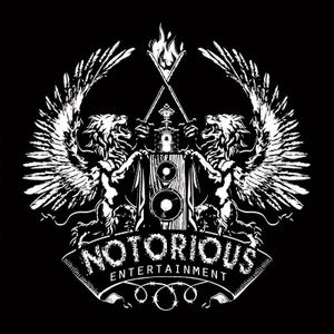 how we do it_notorious entertainment