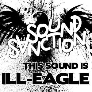 THIS SOUND IS ILL-EAGLE