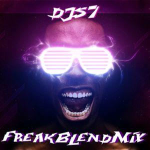 DJS7 - FREAK BLEND MIX