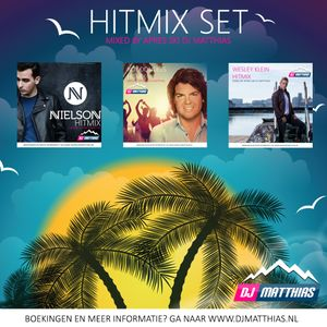 Hitmix set van Nielson, Roy Donders en Wesley Klein (Mixed by Apres Ski DJ Matthias)
