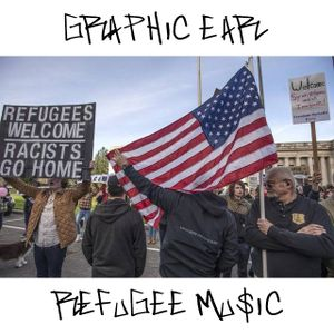 11/15/18 - Graphic Ear Does Refugee Music