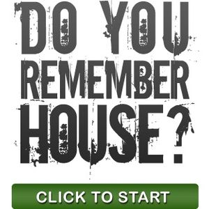 Do you Remember House ? Part 03
