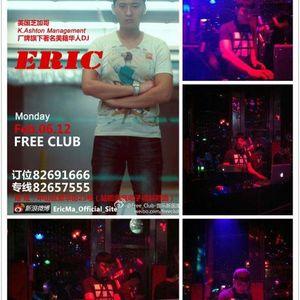 Eric Ma Live@Free Club, DaLian, China.2012
