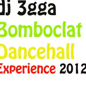 Bomboclat Dancehall Experience