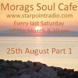 Soul Cafe 25th August Part 1