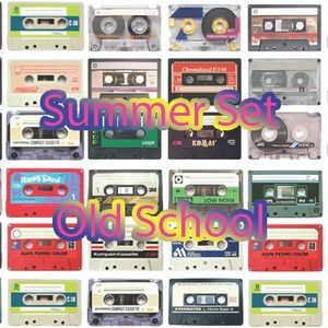 Summer Set Old School Face A