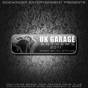 UK Garage Anthems 2011 Mixed By Dj Stylus (Sidewinder)
