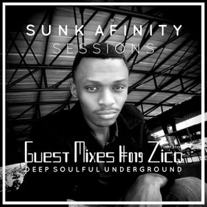 SUNK AFINITY Guest Mix #019 ZICO HOUSE JUNKIE