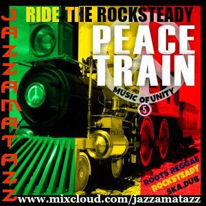 Music Of Unity 5 =RIDE THE ROCKSTEADY PEACE TRAIN= Ska Rocksteady= Derrick Morgan, The Ethiopians