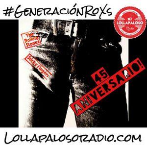 "GeneracionRoXs - Programa 04 Mayo 2017 ""45 Aniversario Sticky Fingers"""