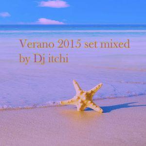 verano 2015 set mixed by dj itchi