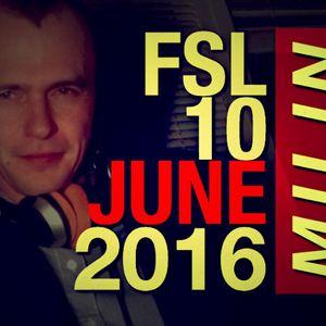 FSL Podcast 10 June 2016 - Milin Live