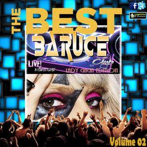 The BEST Volume 02 (The Baruce Club: Lady Gaga Edition)