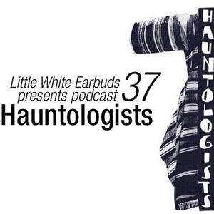 LWE Podcast 37: Hauntologists