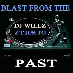 DJ Willz - Blast From The Past