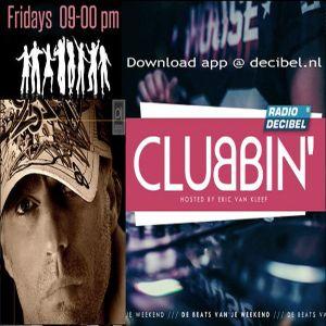 Eric van Kleef - CLUBBIN Episode 88 incl... BIG in IBIZA VIP Mix (17-06-2016)