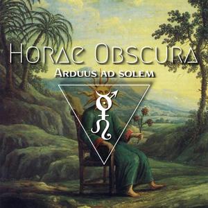 Horae Obscura CVII ∴ Arduus ad solem