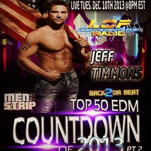EDM Top 50 of 2013 (Part 2 - Songs 11-30) - Dec 10, 2013 - Special guest Jeff Timmons