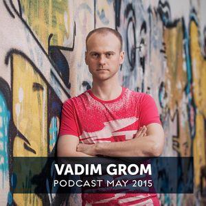 Vadim Grom Podcast May 2015