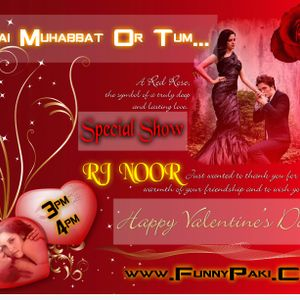 """"""" Mai Muhbbat Or Tum... Special Valentin's Day Show Dated 14th-Feb-2015 """""""