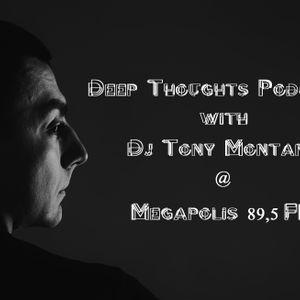Deep Thoughts podcast # 12 with Dj Tony Montana [MGPS 89,5 FM] 06.06.2015