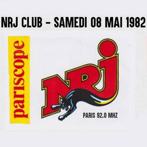 NRJ [92.0 MHz PARIS] Samedi 08 Mai 1982 - NRJ CLUB By DOUDOU 973