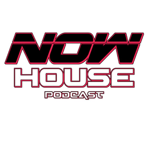 EP. 13 STEVE O'C NOW HOUSE PODCAST