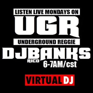 DJ Rico Banks - Underground Reggie on VirtualDj Radio | 3.28.16