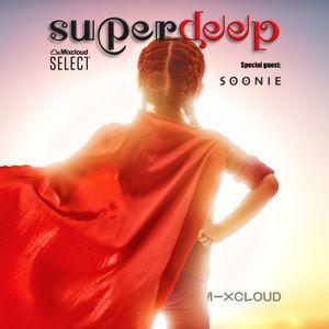 Superdeep 20 • New guest: SOONIE