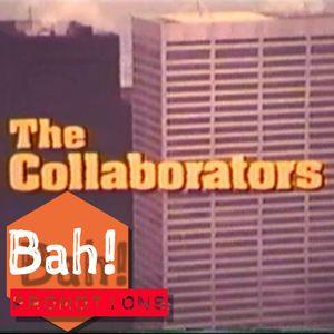 Bah! Promotions- The Collaborators