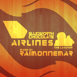 Slugworth Chocolate Air - The Layover
