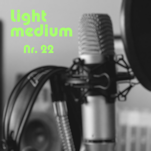 Lightmedium #22 - Live is(n't) Live