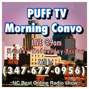 "PUFF TV Morning Convo ""LIVE"".. ""4 days until Christmas!"""