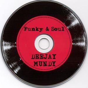 """Dj Mundy """" Funky & Soul """""""