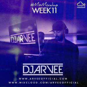 #MixMondays 17/3/14 (WEEK11) *HOUSE 2* @DJARVEE