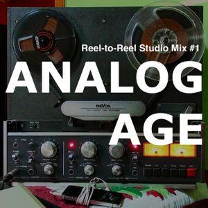 ANALOG AGE Reel-to-Reel Studio Mix #1
