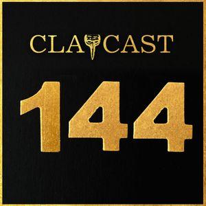 CLAPCAST #144