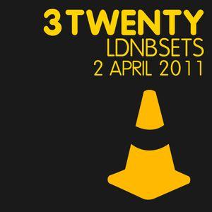 ThreeTwenty-LDNBSETS-APRIL2011