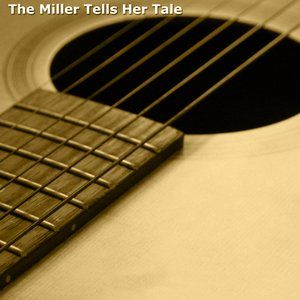 The Miller Tells Her Tale - 482
