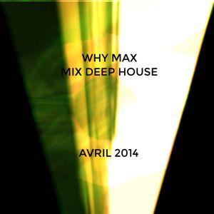 Mix DeEep-House (Avril 2014)