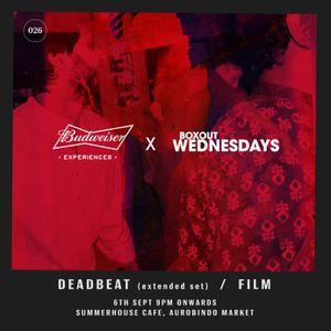 Budweiser x Boxout Wednesdays 026.2 - Deadbeat [06-09-2017]