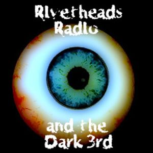 Rivetheads and Dark 3rd Show 1st March 2014