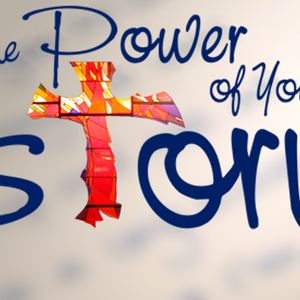 THE POWER OF YOUR STORY - Believe in the Power of God as You Tell Your Story (Audio)