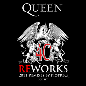 Queen - Reworks (PiotreQ Remixes)