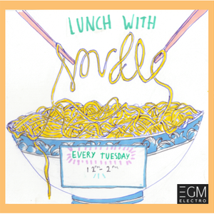 Lunch With Noudle Show Live From EGM Electro - 6th June 2017