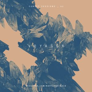 Sunset Sessions _ 02 : Voyager