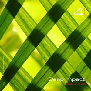 Deep Impact - Vol. 4 [ mixed by ideal noise ]