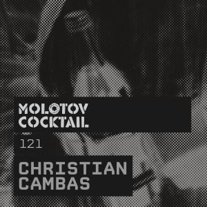 Molotov Cocktail 121 with Christian Cambas